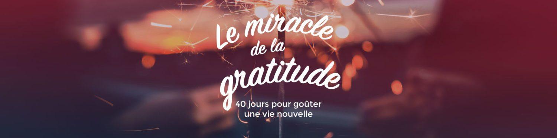 Parcours «Miracle de la Gratitude»